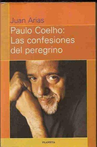 9789504902577: Paulo Coelho: Las Confesiones del Peregrino (Spanish Edition)