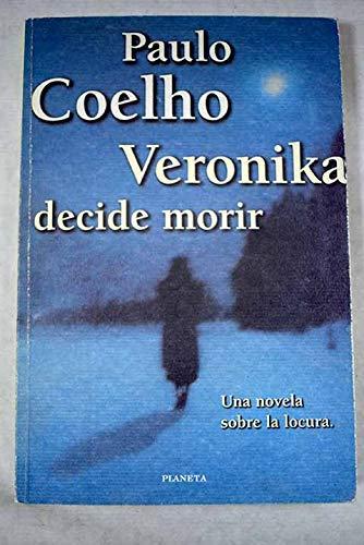 Veronika Decide Morir - Tapa Azul (Spanish Edition) (9789504902690) by Paulo Coelho