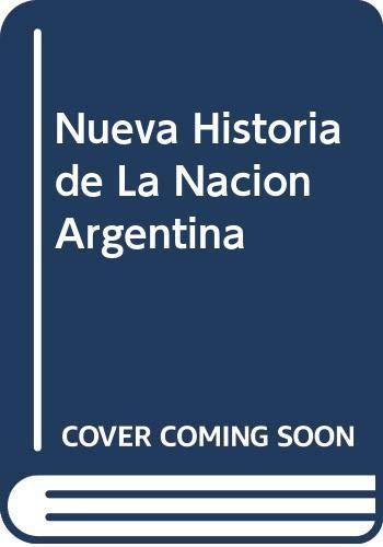 9789504903895: Nueva historia de la nacion Argentina