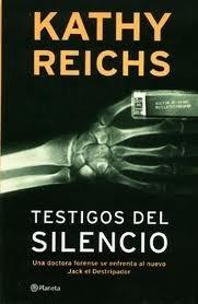 Testigos del Silencio (Spanish Edition): Reichs, Kathy