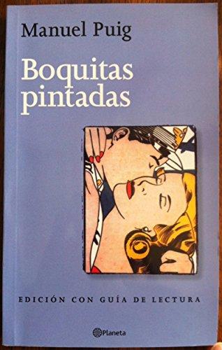 9789504905868: Boquitas Pintadas - Con Guia de Lectura