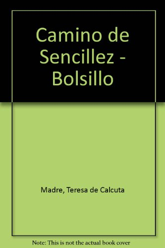 Camino de Sencillez - Bolsillo (Spanish Edition): Madre, Teresa de