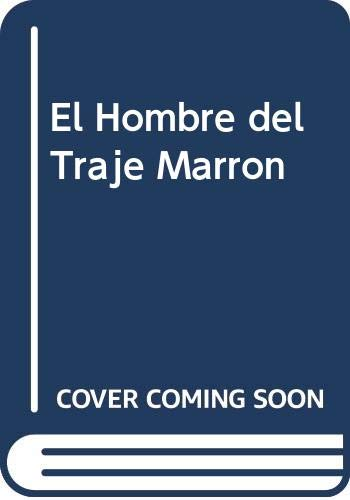 El Hombre del Traje Marron (Spanish Edition) (9504906311) by Agatha Christie