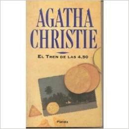 El Tren de las 4,50 (9504906842) by Agatha Christie