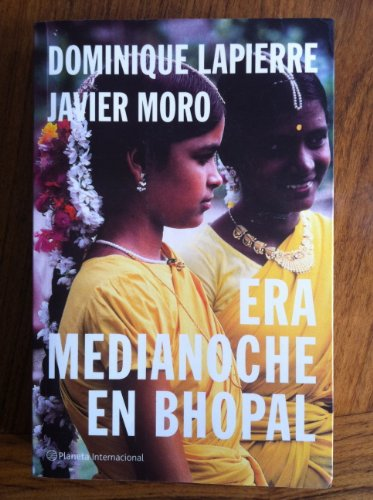 Era Medianoche En Bhopal (Spanish Edition): Lapierre, Dominique; Moro,