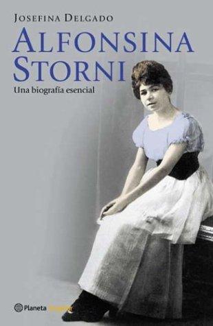 9789504907923: Alfonsina Storni: Una Biografia Esencial (Planeta Singular) (Spanish Edition)