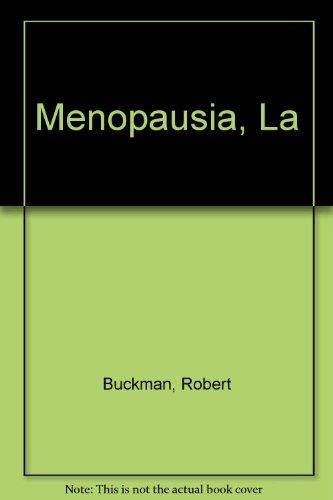 Menopausia, La (Spanish Edition): Buckman, Robert