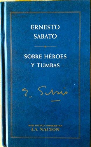 9789504908593: SOBRE HEROES Y TUMBAS (2 VOLS. OBRA COMPLETA)