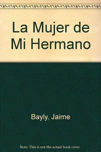 9789504909675: La Mujer de Mi Hermano (Spanish Edition)