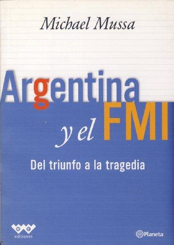 Argentina y El Fmi (Spanish Edition): Mussa, Michael