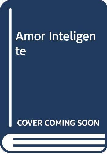 9789504909798: Amor Inteligente