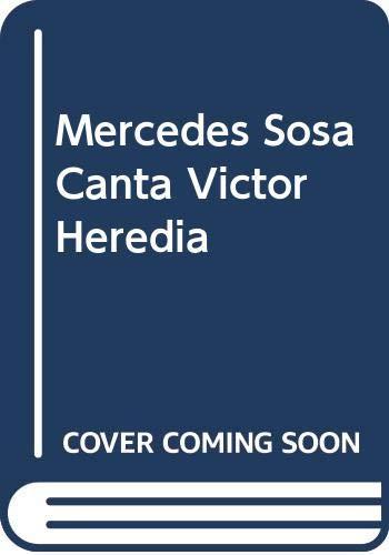 9789504909804: Mercedes Sosa Canta Victor Heredia (Spanish Edition)