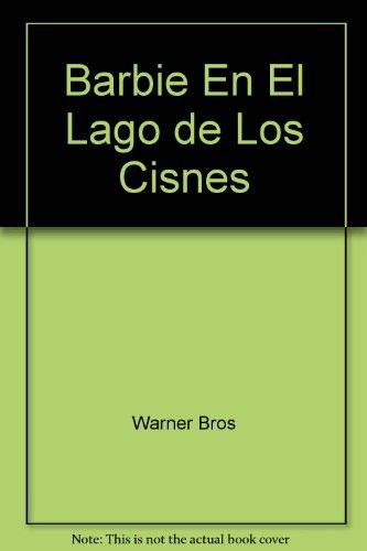 9789504911319: Barbie En El Lago de Los Cisnes (Spanish Edition)