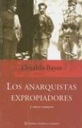9789504911388: Los Anarquistas Expropiadores: Y Otros Ensayos (Spanish Edition)