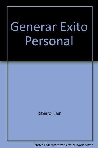 9789504911944: Generar Exito Personal (Spanish Edition)
