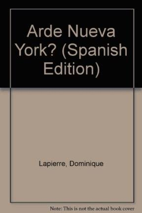 9789504912248: Arde Nueva York? (Spanish Edition)