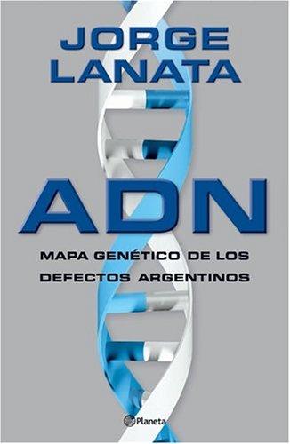 9789504912866: Adn: Mapa Genetico de Los Defectos Argentinos