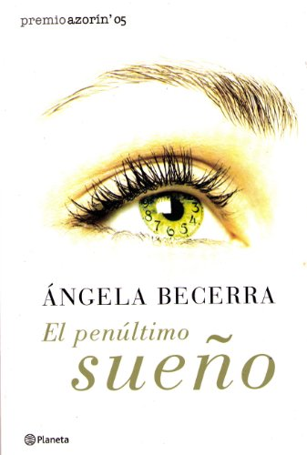 9789504913986: El Penultimo Sueno (Spanish Edition)