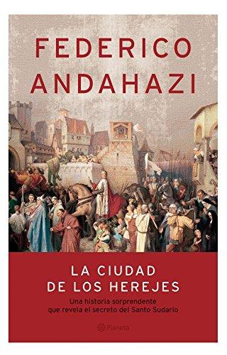 9789504914181: La ciudad de los herejes (Autores Españoles e Iberoamericanos)