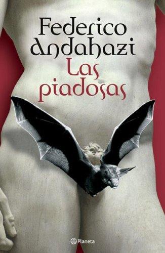 9789504914372: Las Piadosas (Spanish Edition)
