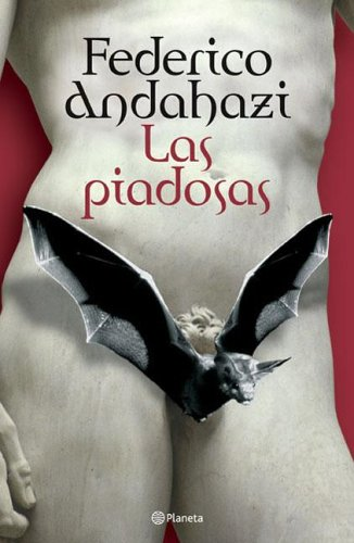 9789504914372: Las Piadosas (Spanish Edition)