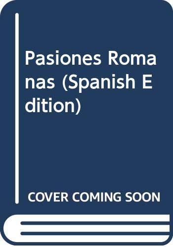 9789504914433: Pasiones Romanas (Spanish Edition)