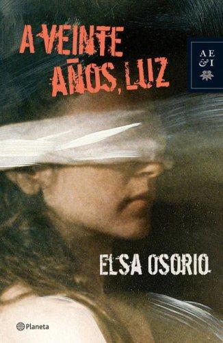 9789504915492: A Veinte Anos, Luz (Spanish Edition)