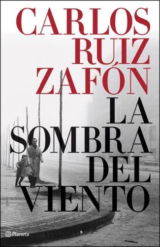 9789504916000: La sombra del viento / The Shadow of the Wind (Spanish Edition)
