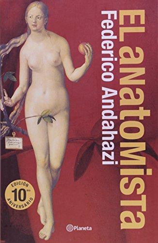 9789504916581: El Anatomista (Spanish Edition)