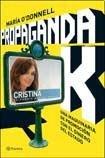 9789504917533: Propaganda K