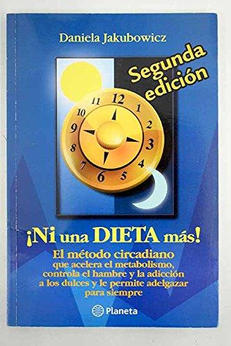 9789504917823: Ni Una Dieta Mas