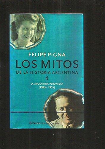 9789504919803: MITOS DE LA HISTORIA ARGENTINA 4