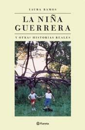 NINA GUERRERA Y OTRAS HISTORIAS REALES, LA: RAMOS LAURA