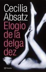 9789504921271: ELOGIO DE LA DELGADEZ (Spanish Edition)