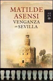 9789504923411: Venganza En Sevilla