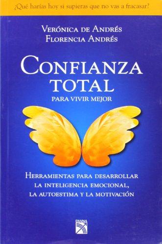 9789504923817: Confianza Total, para vivir mejor (Spanish Edition)
