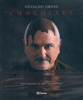 CHOCOLATE (Spanish Edition): GROSS OSVALDO