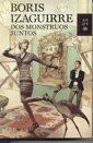 9789504927693: DOS MONSTRUOS JUNTOS (Spanish Edition)
