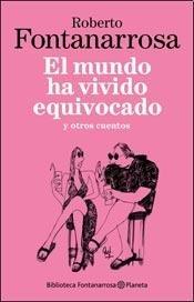 9789504929987: MUNDO HA VIVIDO EQUIVOCADO, EL (Spanish Edition)