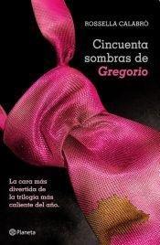 9789504931553: CINCUENTA SOMBRAS DE GREGORIO