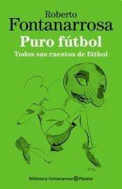 9789504931720: Puro fútbol