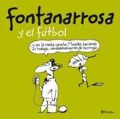 9789504935001: Fontanarrosa y el fútbol