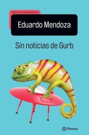9789504937111: Sin noticias de Gurb : edición escolar
