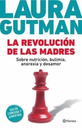 9789504940623: La revolucion de las madre