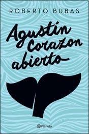 9789504941927: Agustin Corazon Abierto