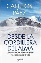 9789504946373: Desde La Cordillera Del Alma