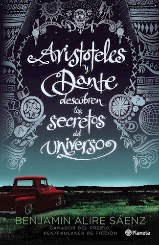 9789504947554: Aristóteles Y Dante Descubren Los Secretos Del Universo
