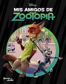 9789504948957: Mis Amigos De Zootopia