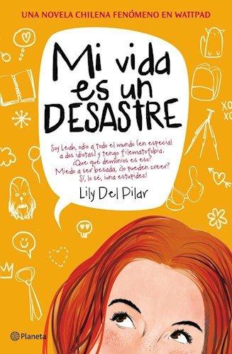 9789504952527: Mi Vida Es Un Desastre