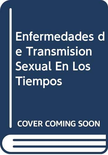 9789505033027: Enfermedades de Transmision Sexual En Los Tiempos